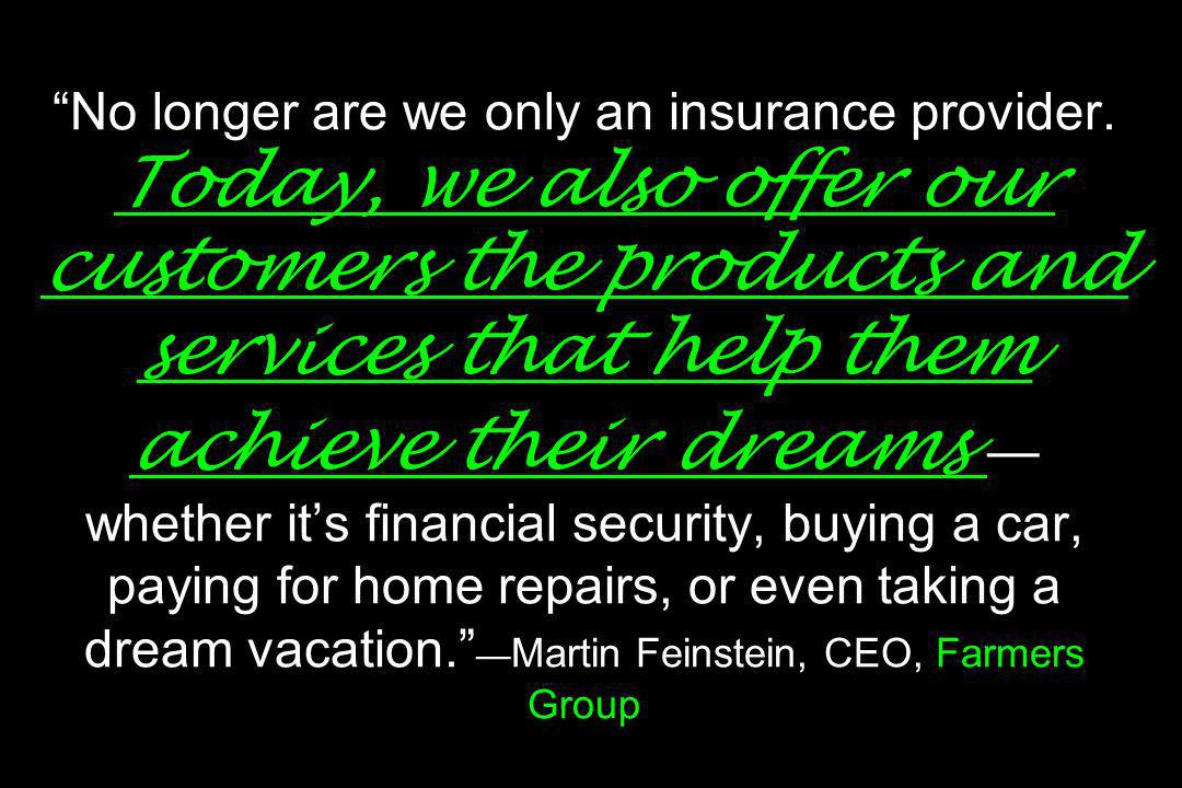 No longer are we only an insurance provider