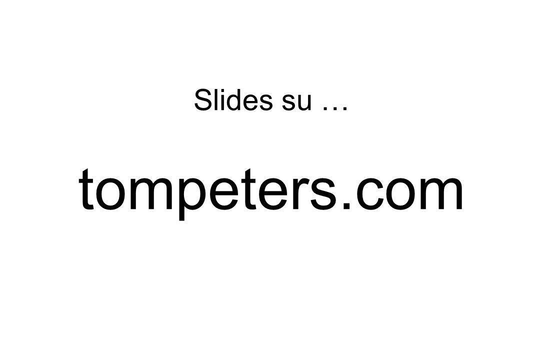 Slides su … tompeters.com