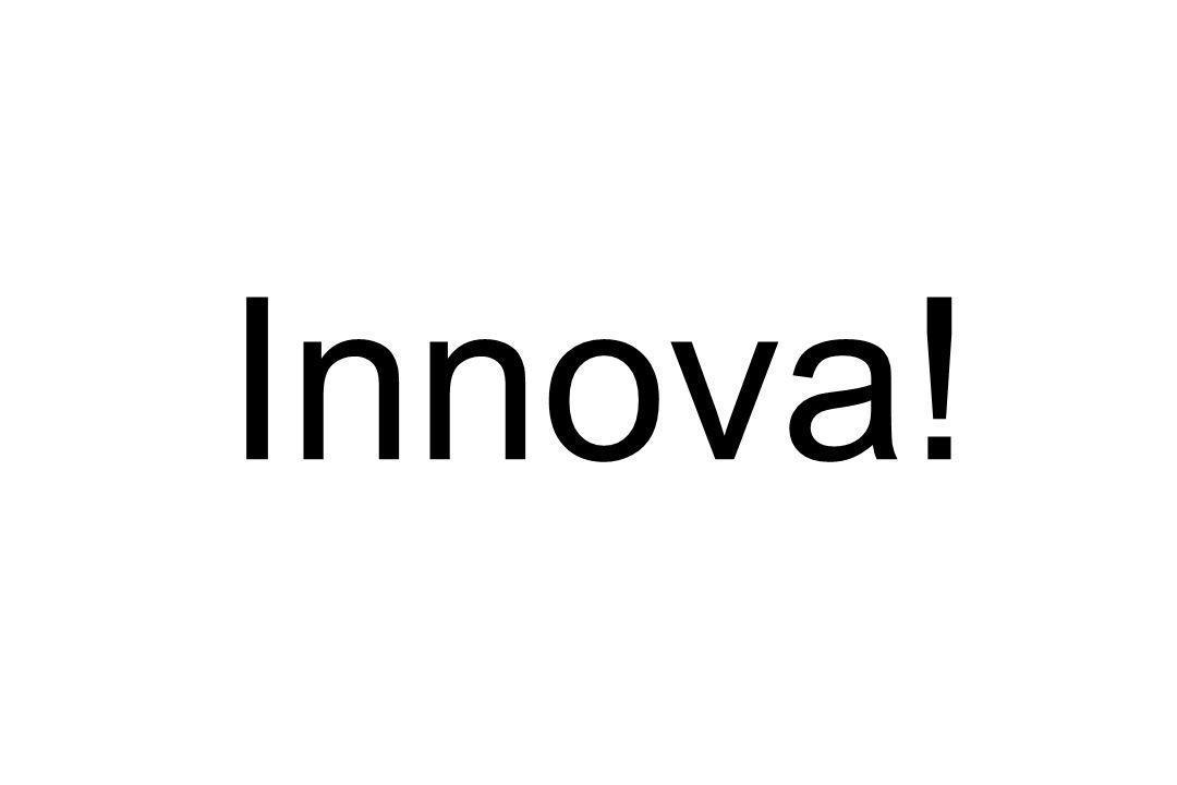 Innova!