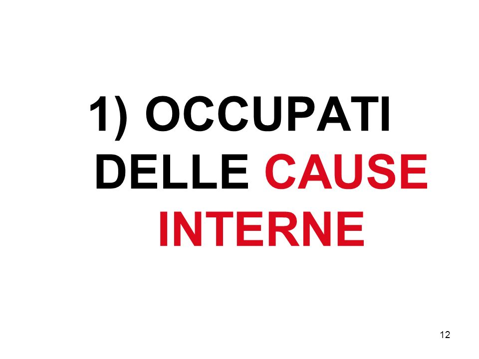 OCCUPATI DELLE CAUSE INTERNE