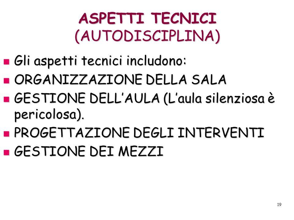 ASPETTI TECNICI (AUTODISCIPLINA)