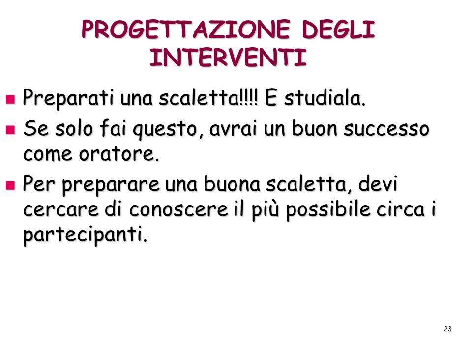 PROGETTAZIONE DEGLI INTERVENTI