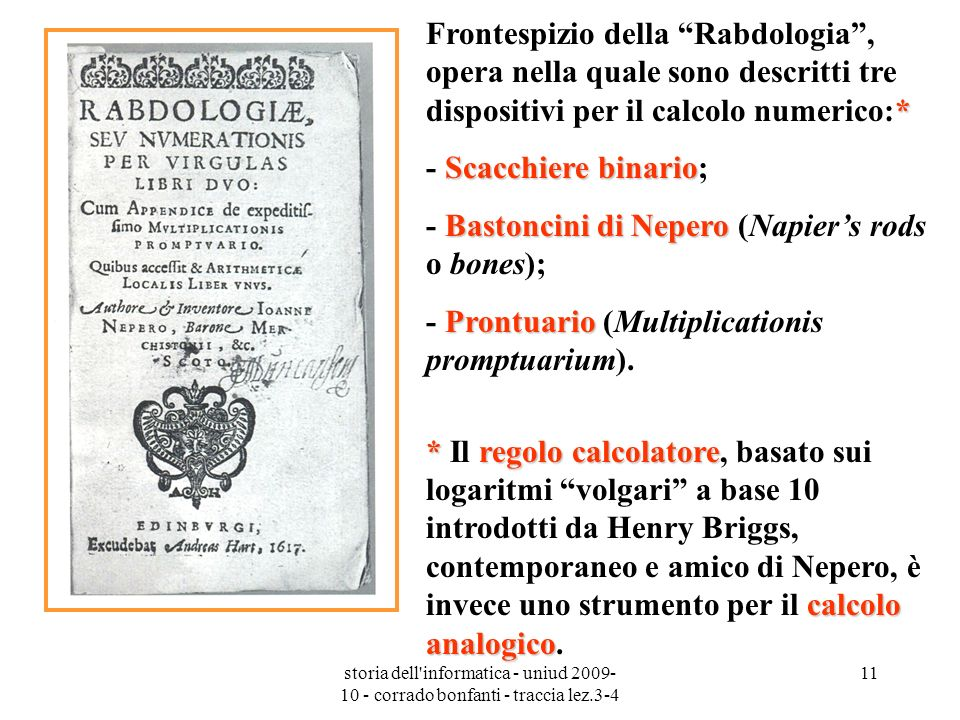 - Bastoncini di Nepero (Napier's rods o bones);