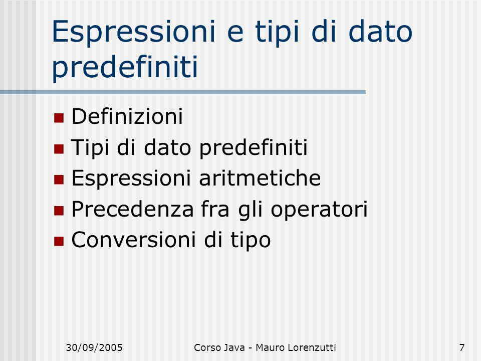 Espressioni e tipi di dato predefiniti