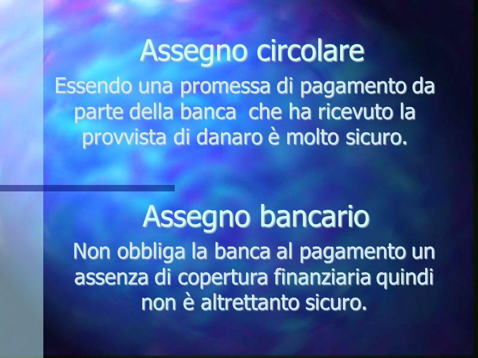 Assegno circolare Assegno bancario