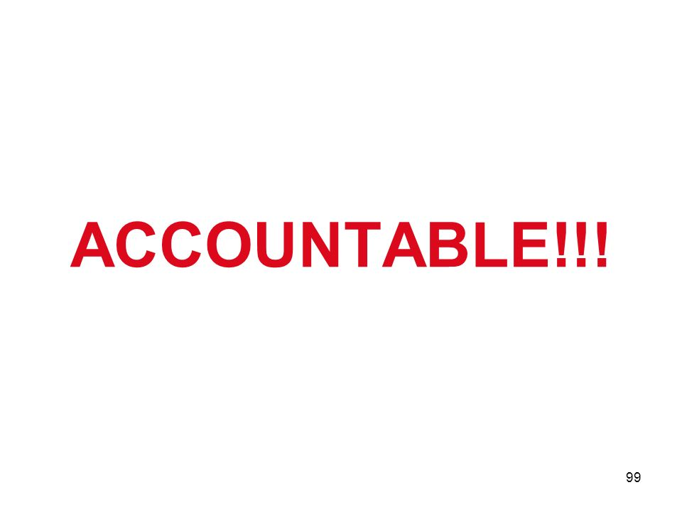 ACCOUNTABLE!!!