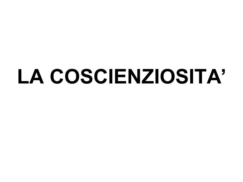 LA COSCIENZIOSITA'
