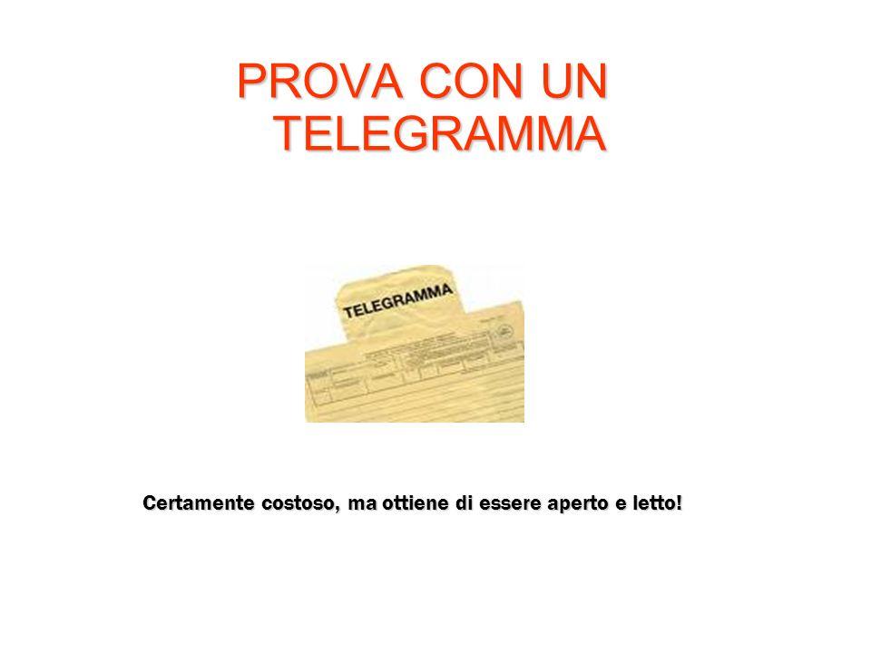 PROVA CON UN TELEGRAMMA