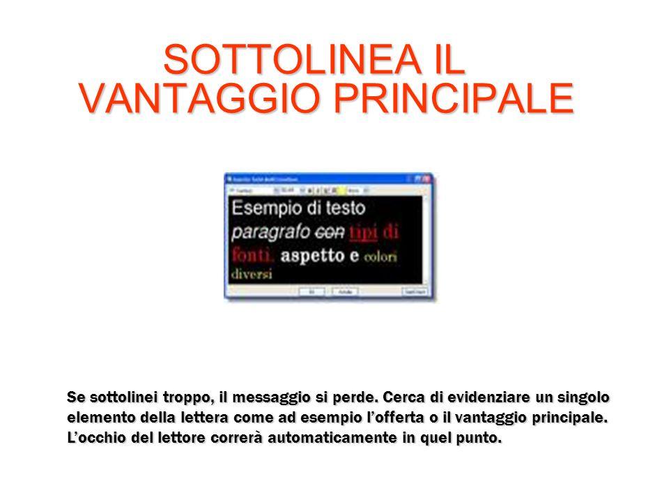 SOTTOLINEA IL VANTAGGIO PRINCIPALE