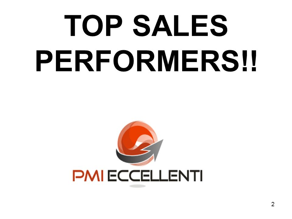 TOP SALES PERFORMERS!!