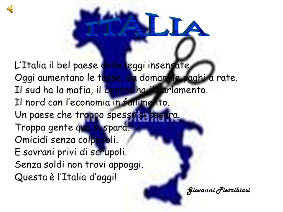 ITALIA L'Italia il bel paese delle leggi insensate.