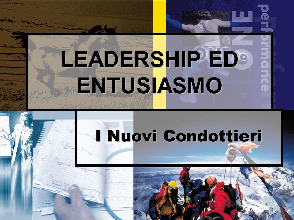 LEADERSHIP ED ENTUSIASMO