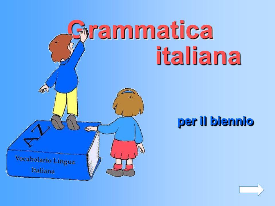 G rammatica italiana per il biennio