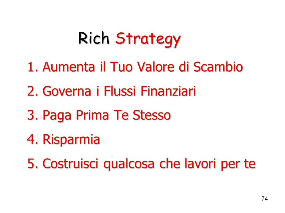 Rich Strategy