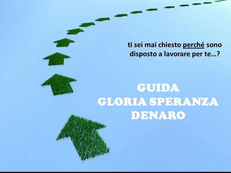 guida GLORIA SPERANZA DENARO