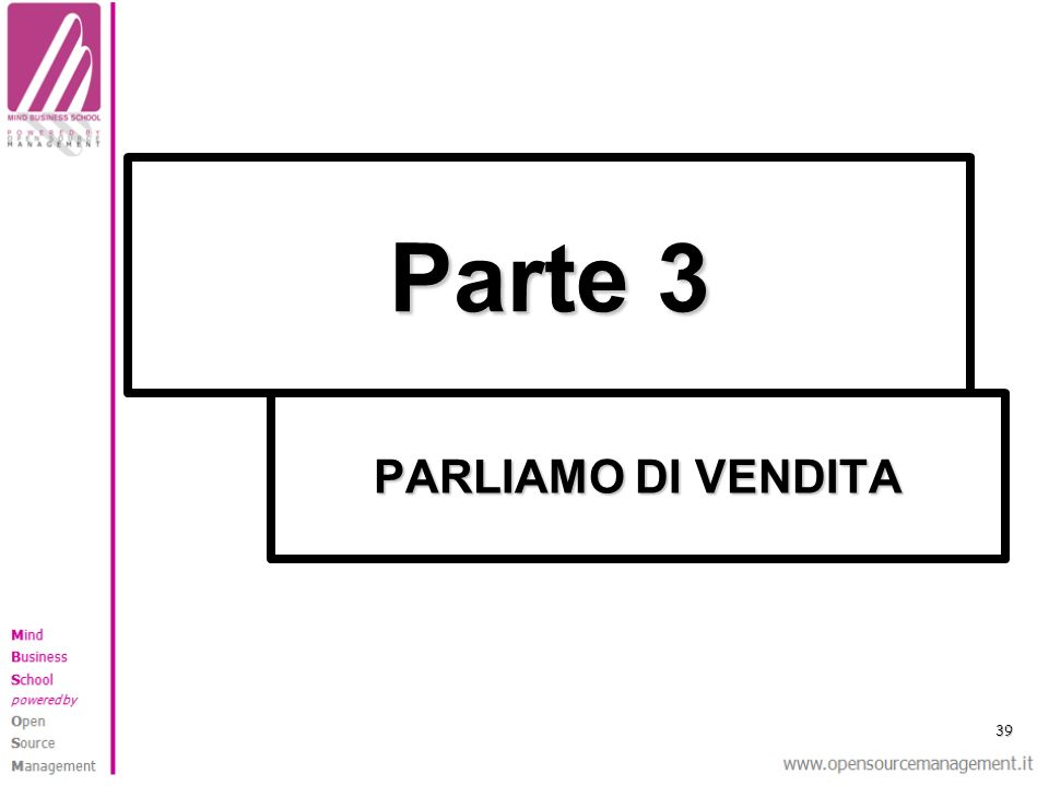Parte 3 PARLIAMO DI VENDITA 39