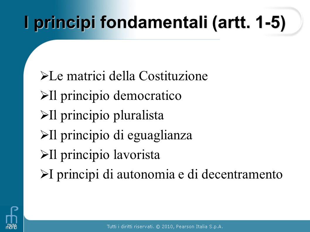 I principi fondamentali (artt. 1-5)