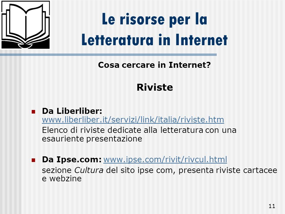 Le risorse per la Letteratura in Internet