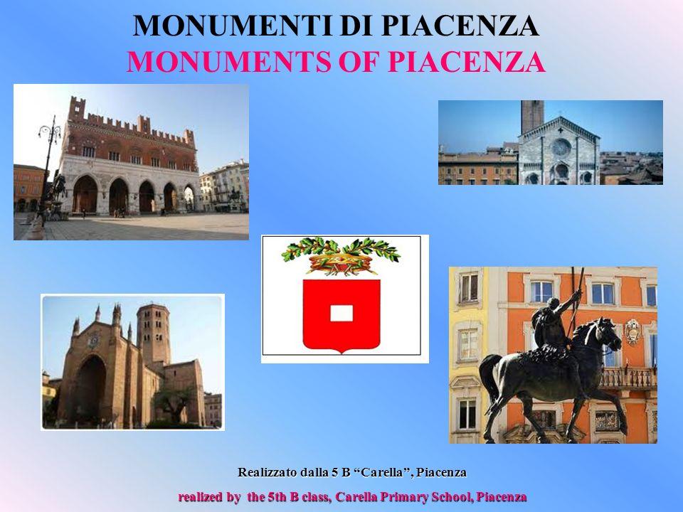 MONUMENTI DI PIACENZA MONUMENTS OF PIACENZA