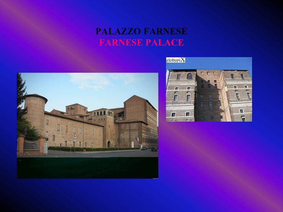 PALAZZO FARNESE FARNESE PALACE