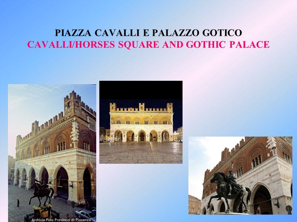 PIAZZA CAVALLI E PALAZZO GOTICO CAVALLI/HORSES SQUARE AND GOTHIC PALACE