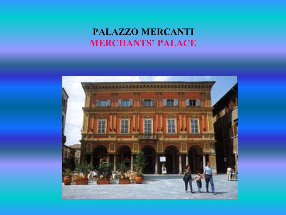 PALAZZO MERCANTI MERCHANTS' PALACE