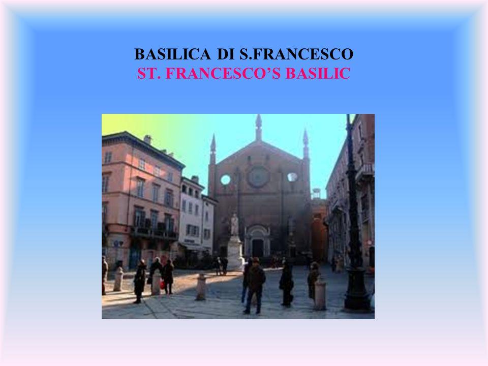 BASILICA DI S.FRANCESCO ST. FRANCESCO'S BASILIC