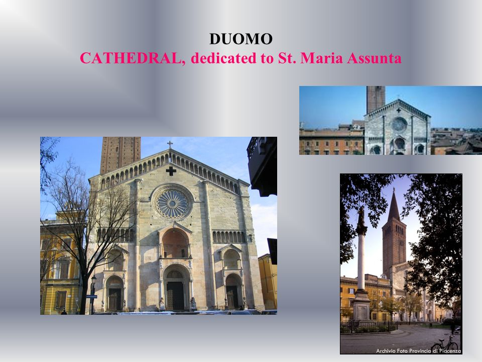 DUOMO CATHEDRAL, dedicated to St. Maria Assunta