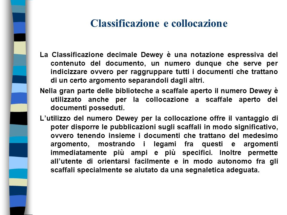 Classificazione e collocazione