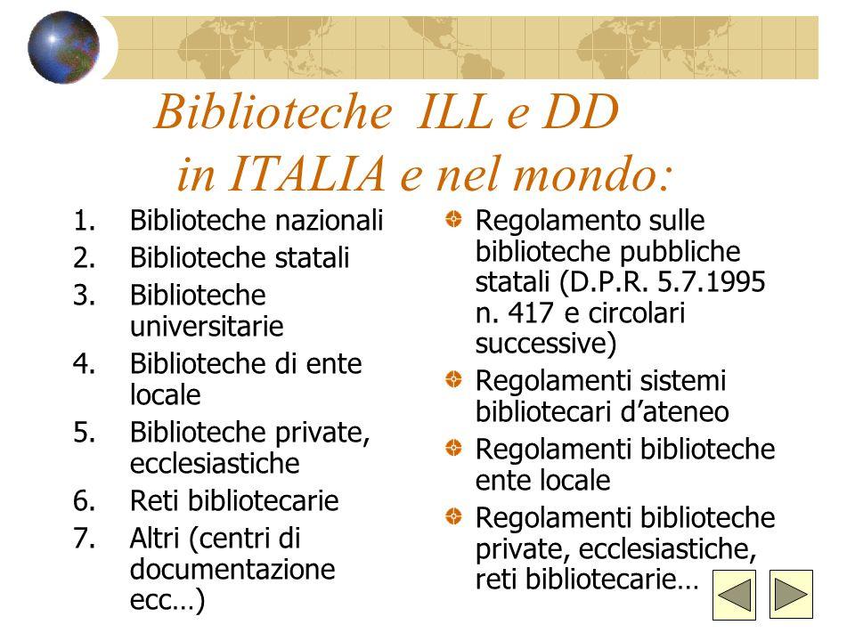 Biblioteche ILL e DD in ITALIA e nel mondo: