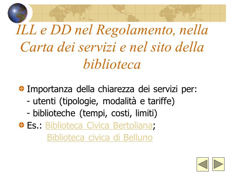 ILL e DD nel Regolamento, nella Carta dei servizi e nel sito della biblioteca