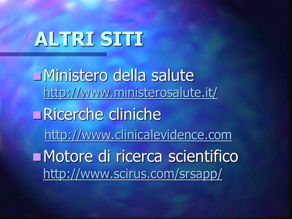 ALTRI SITI Ministero della salute http://www.ministerosalute.it/
