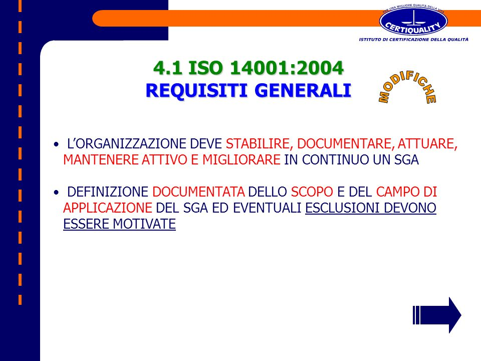 4.1 ISO 14001:2004 REQUISITI GENERALI