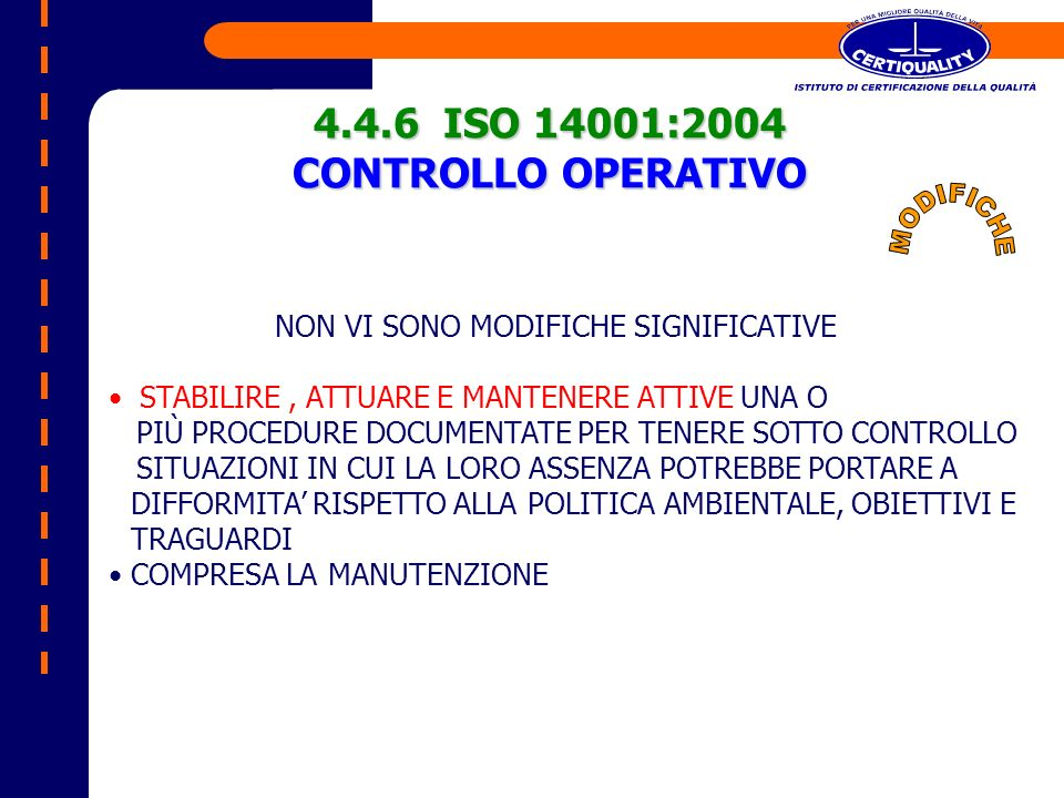 4.4.6 ISO 14001:2004 CONTROLLO OPERATIVO