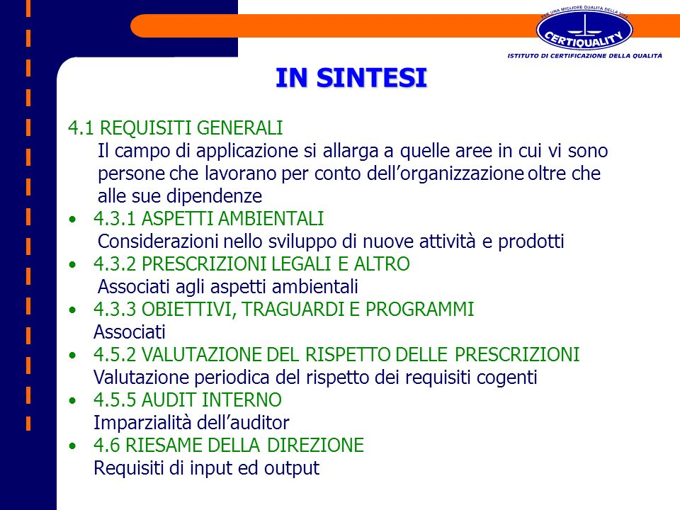 IN SINTESI 4.1 REQUISITI GENERALI