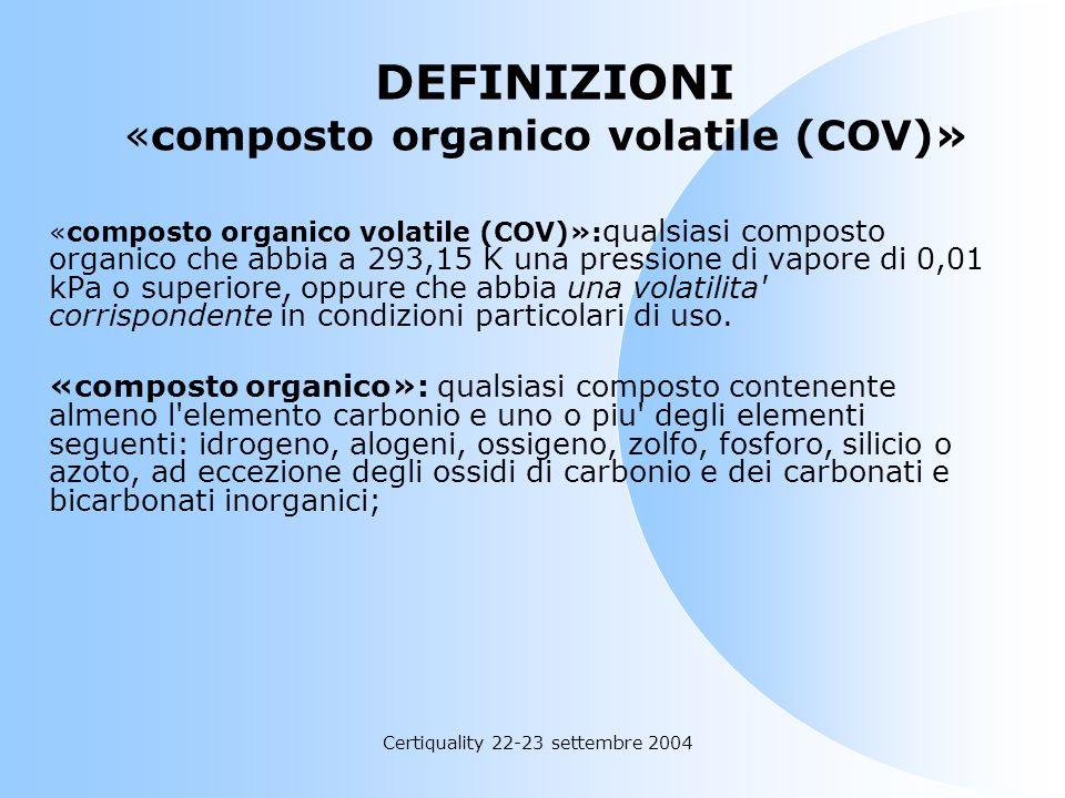 DEFINIZIONI «composto organico volatile (COV)»