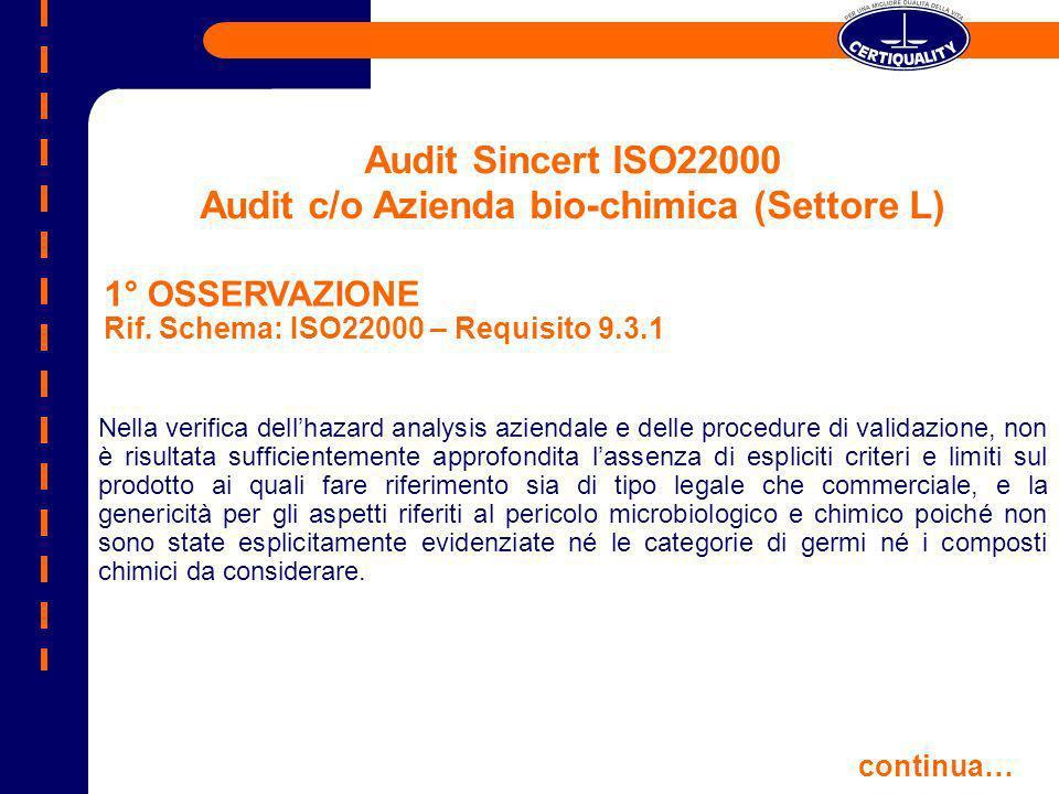 Audit c/o Azienda bio-chimica (Settore L)