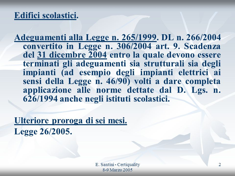 E. Santini - Certiquality 8-9 Marzo 2005