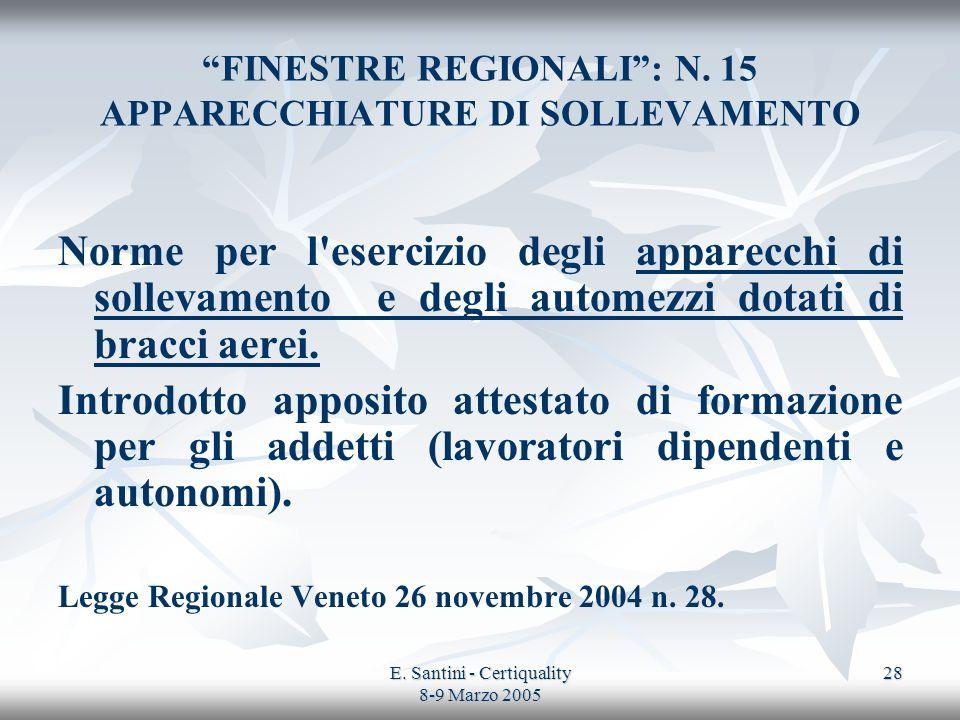 FINESTRE REGIONALI : N. 15 APPARECCHIATURE DI SOLLEVAMENTO