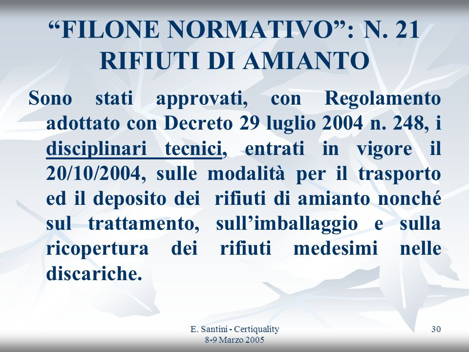 FILONE NORMATIVO : N. 21 RIFIUTI DI AMIANTO