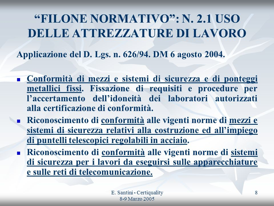 FILONE NORMATIVO : N. 2.1 USO DELLE ATTREZZATURE DI LAVORO