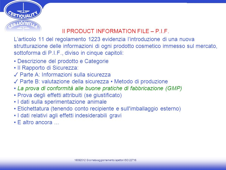 Il PRODUCT INFORMATION FILE – P. I. F