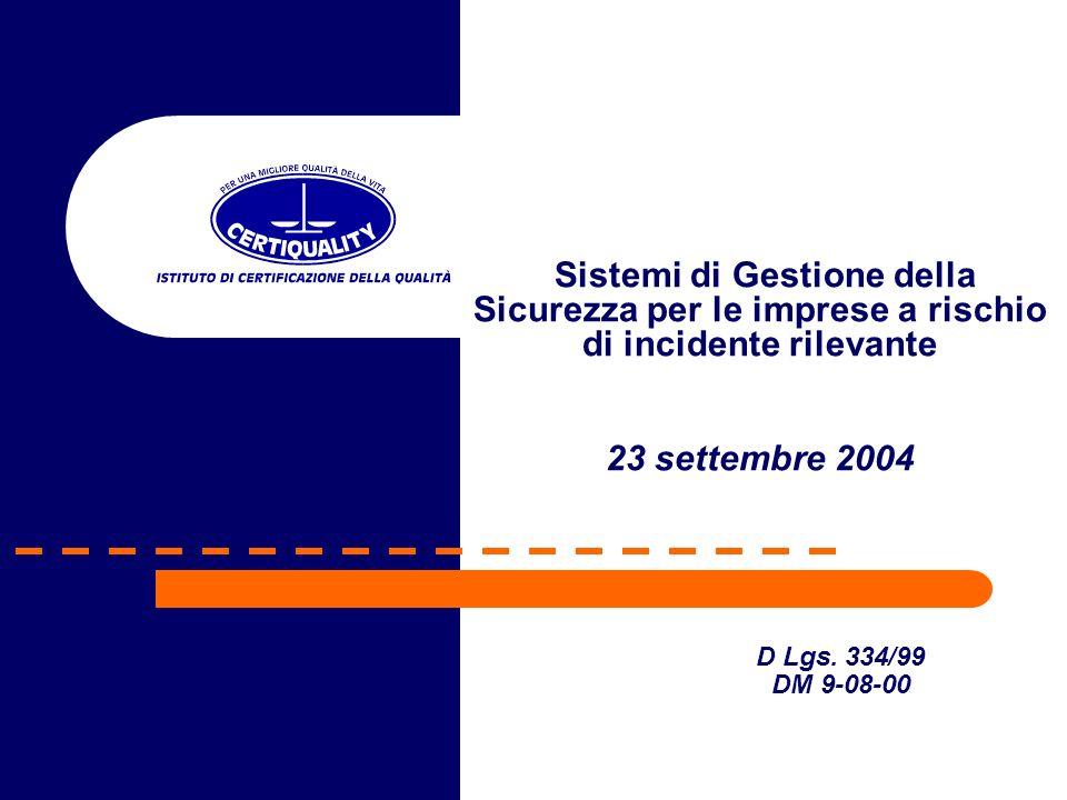 Sistemi di Gestione della Sicurezza per le imprese a rischio di incidente rilevante