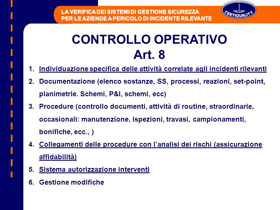 CONTROLLO OPERATIVO Art. 8