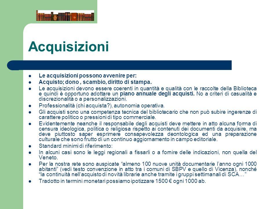 Acquisizioni Le acquisizioni possono avvenire per: