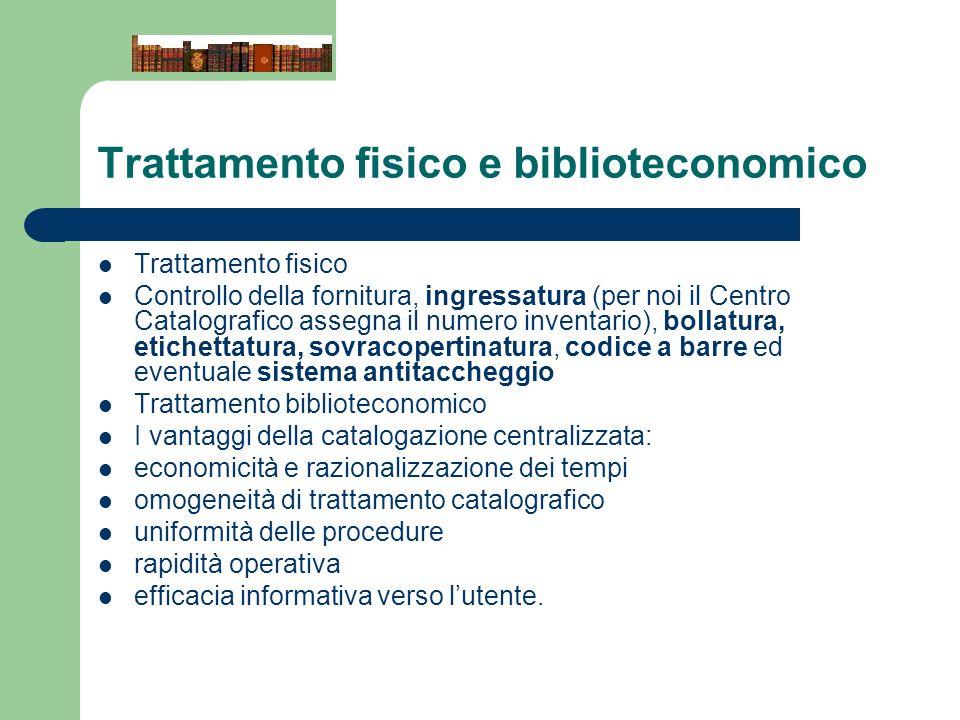Trattamento fisico e biblioteconomico
