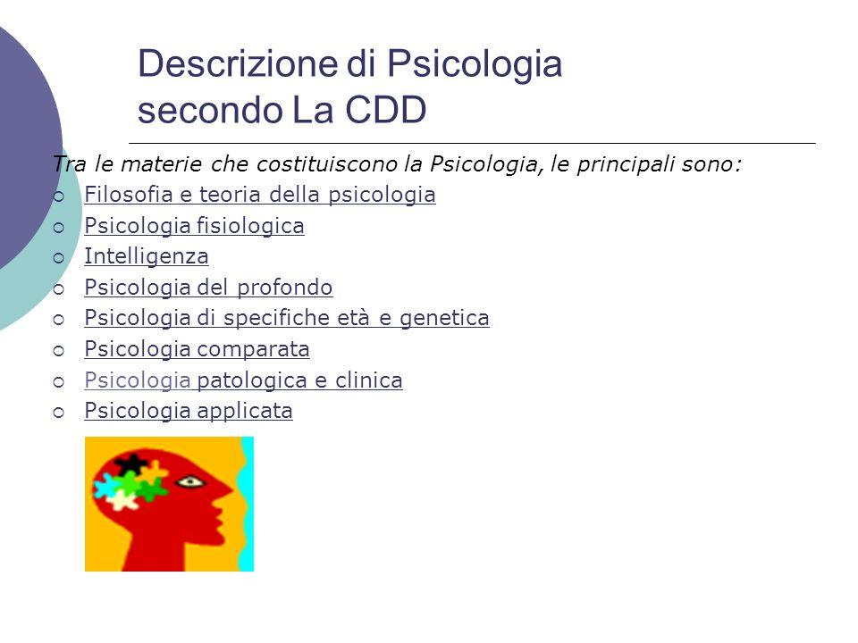 Descrizione di Psicologia secondo La CDD