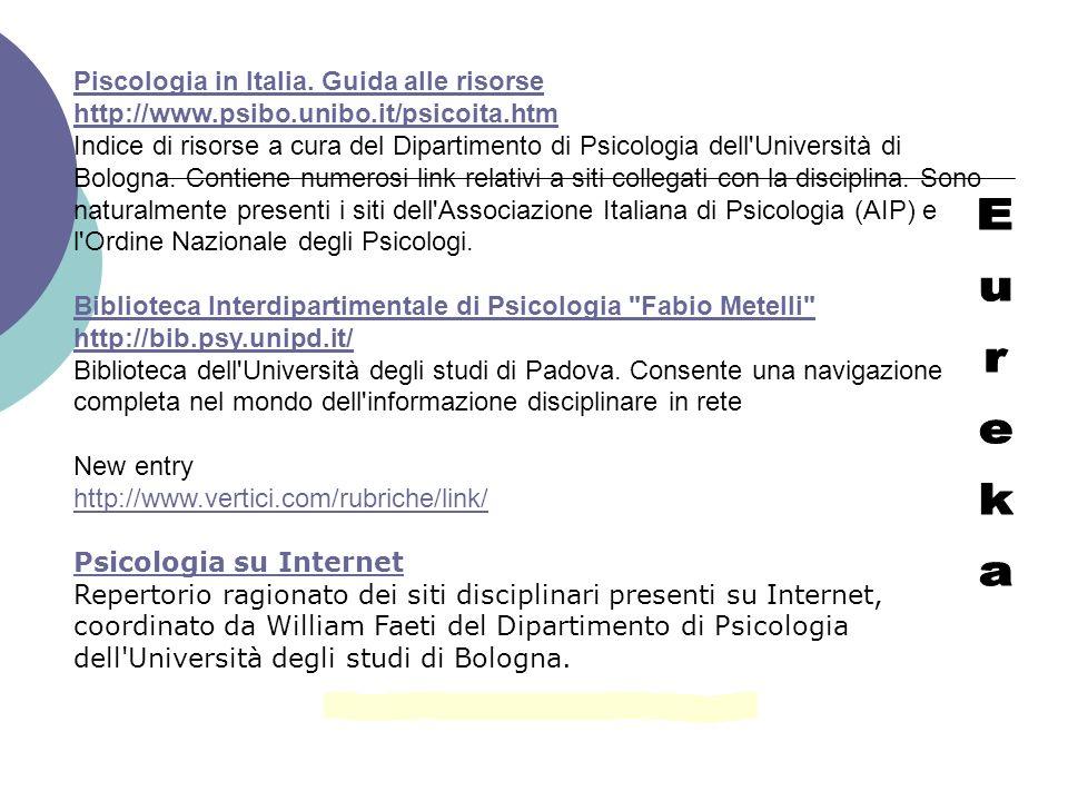 Piscologia in Italia. Guida alle risorse http://www. psibo. unibo