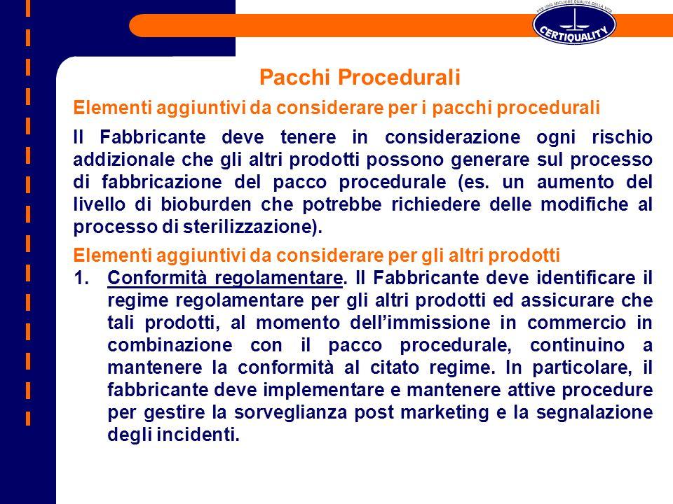 Pacchi Procedurali Elementi aggiuntivi da considerare per i pacchi procedurali.
