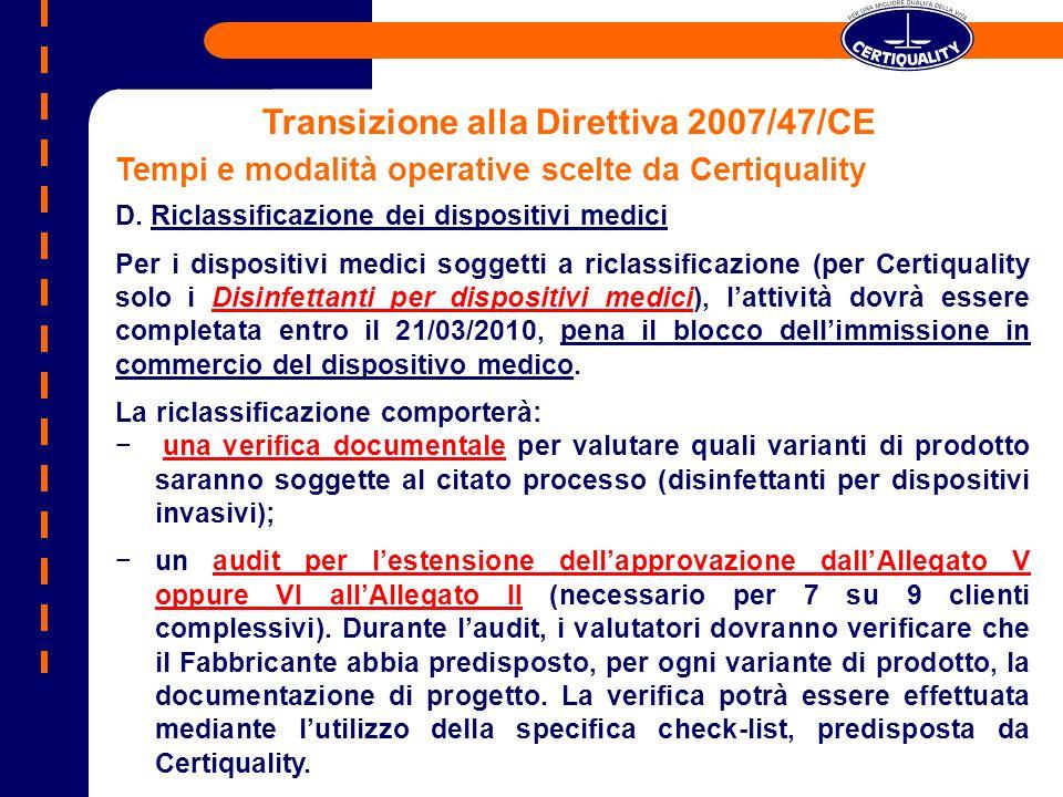Transizione alla Direttiva 2007/47/CE